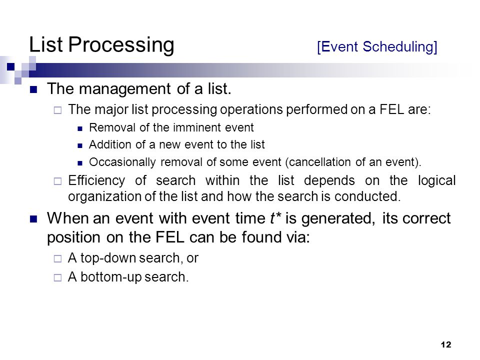 List Processing [Event Scheduling]